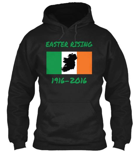 Easter Rising 1916 2016  Black T-Shirt Front
