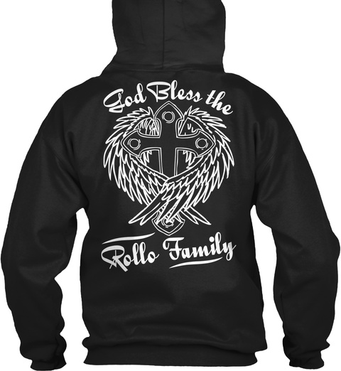Ble Ss D The O G   Rollo Family   Black T-Shirt Back