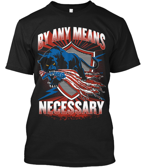 By Any Means Necessary Black T-Shirt Front