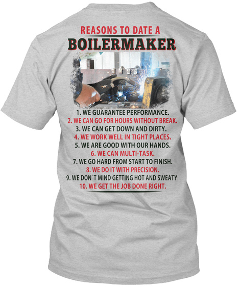 Reasons To Date A Boilermaker Light Steel T-Shirt Back