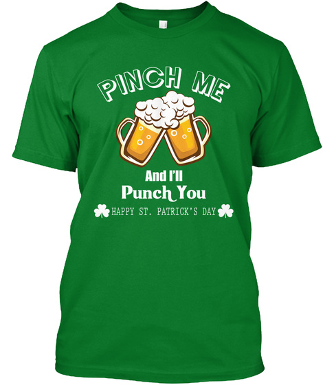 Pinch Me   St. Patrick's Day Shirt Bright Green T-Shirt Front