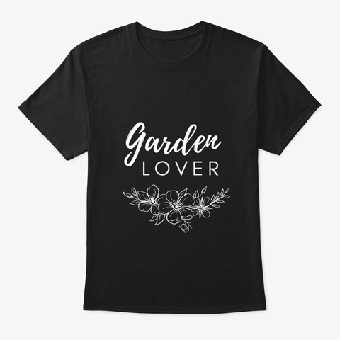Funny Cute Awesome Garden Lover Black T-Shirt Front