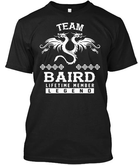 Team Baird Lifetime Member T Shirt Black T-Shirt Front