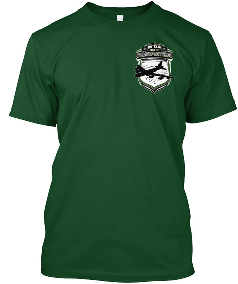 B 52 Buff Stratofortress Deep Forest T-Shirt Front