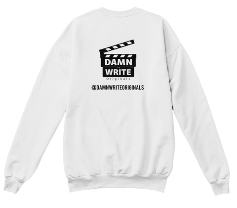 Damn Write Originals @Damnwriteoriginals White  T-Shirt Back