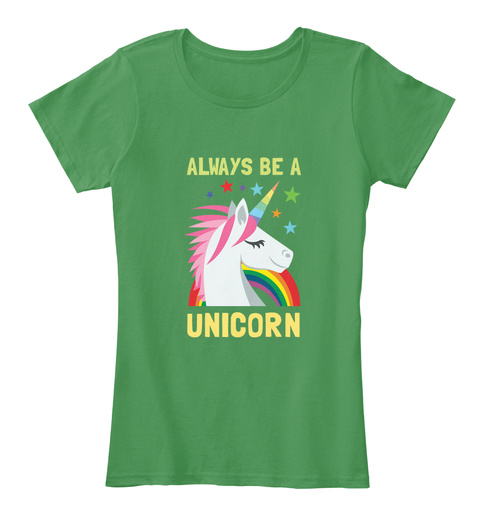 Always Be A Unicorn   Girls Kelly Green  T-Shirt Front