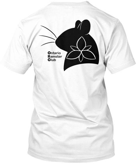 Ontario Hamster Club White T-Shirt Back