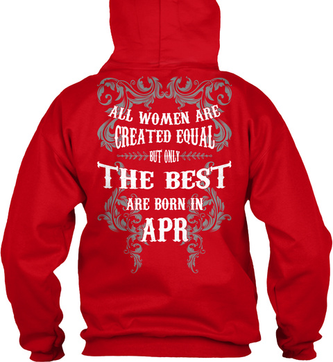 All Women  The Best Are Born In   April Red T-Shirt Back