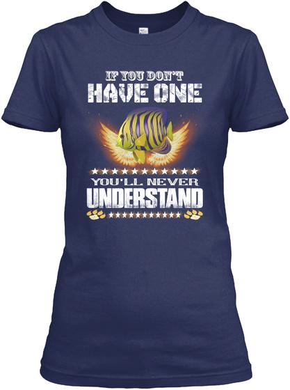 You Never Understand Angelfish Navy T-Shirt Front