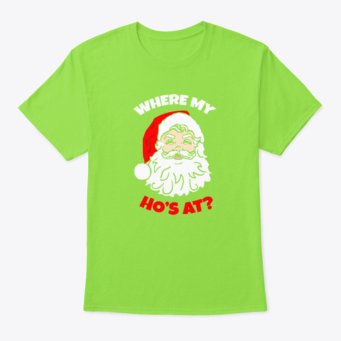 Christmas Gift Santa Claus Lime T-Shirt Front