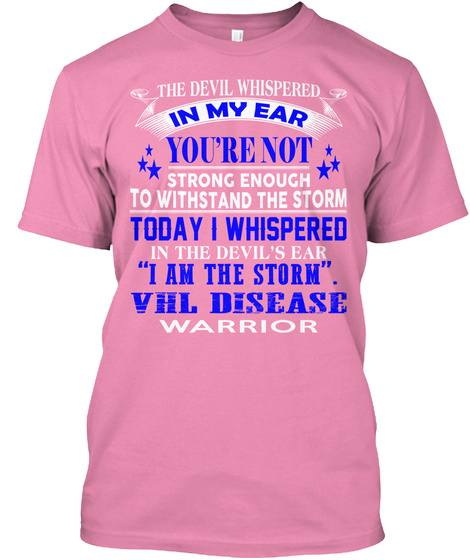 """The Devil Whispered In My Ear You're Not Strong Enough To Withstand The Storm Today I Whispered In The Devil's Ear """"I... Pink T-Shirt Front"""