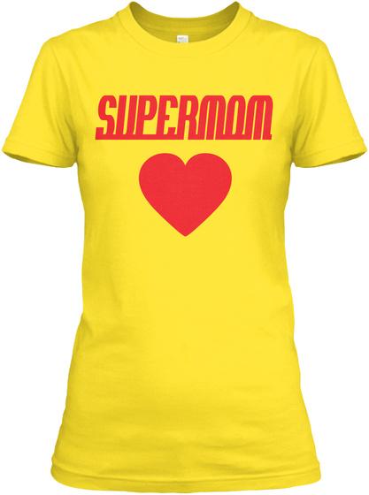 Super Mom T-shirts