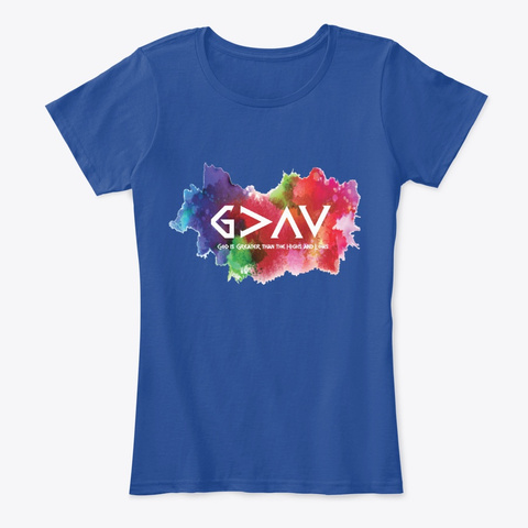 God Is Greater Than The Highs And Lows Deep Royal  T-Shirt Front