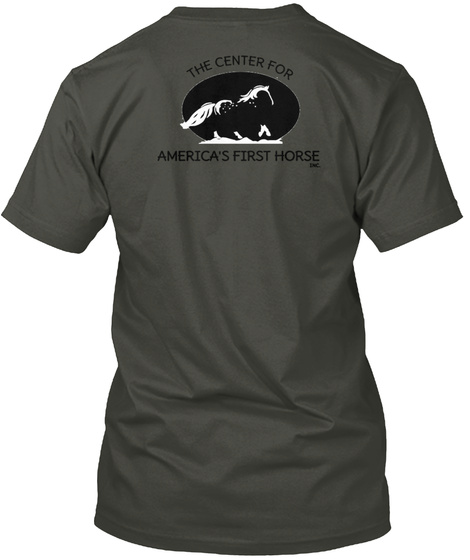 The Center For America's First Horse Smoke Gray T-Shirt Back