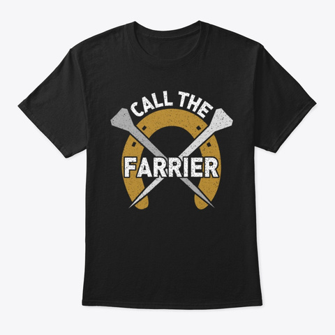Call The Farrier Black T-Shirt Front