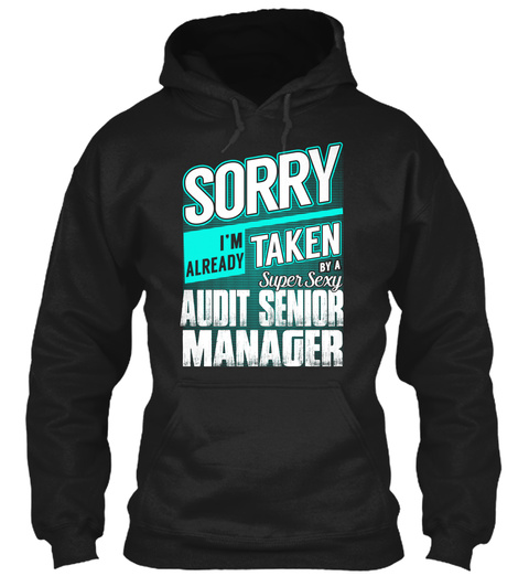 Audit Senior Manager   Super Sexy Black T-Shirt Front