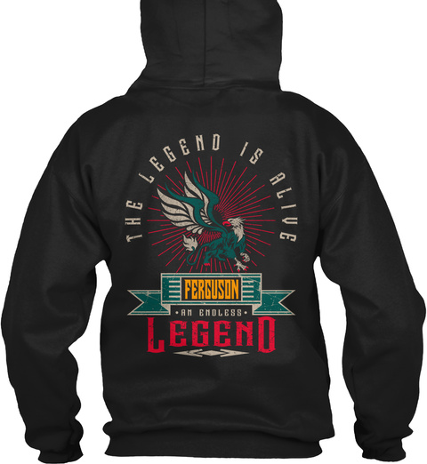 Ferguson   Alive And Endless Legend Black T-Shirt Back