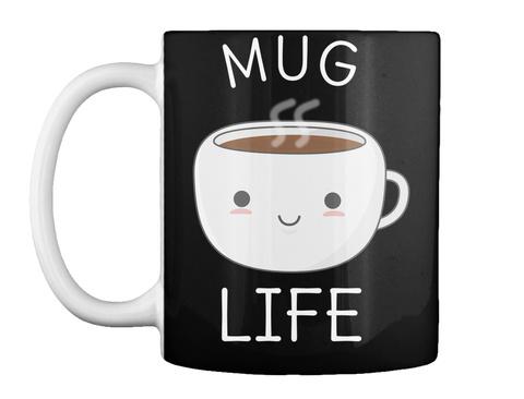 Mug Life Black Ly uống nước Front