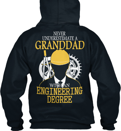 Never Underestimate A Granddad With An Engineering Degree French Navy T-Shirt Back