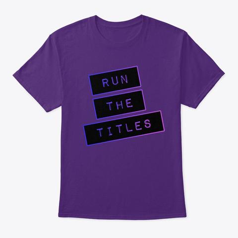Run The Titles Purple T-Shirt Front