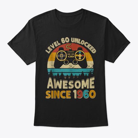 Vintage Video Gamers Level 60 Unlocked A Black T-Shirt Front