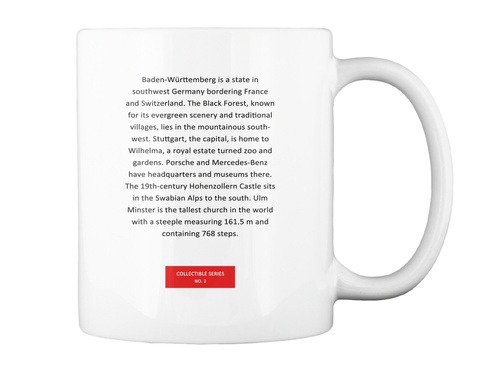 Baden Wurrtenberg Is A State In Southwest Germany Bordering France And Switzerland. The Black Forest, Known For Its... White Mug Back