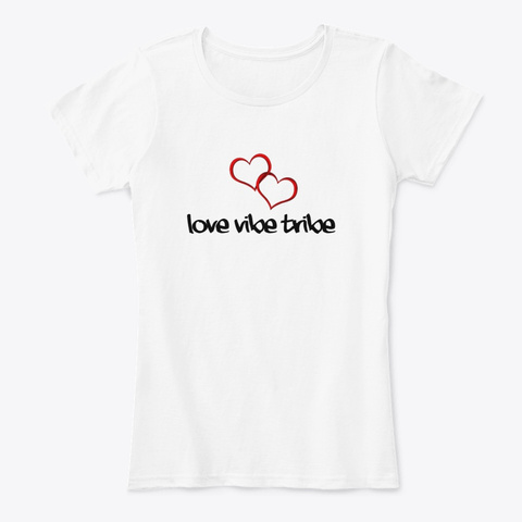 Love Vibe Tribe White T-Shirt Front