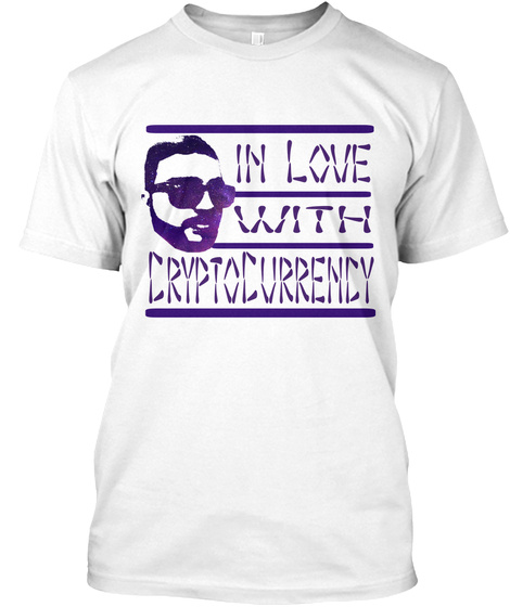 In Love  With Crypto Currency White T-Shirt Front