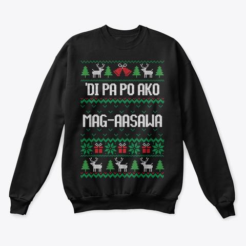 Di pa po ako mag-aasawa Unisex Tshirt