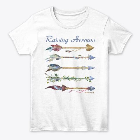Raising Arrows Tee White T-Shirt Front