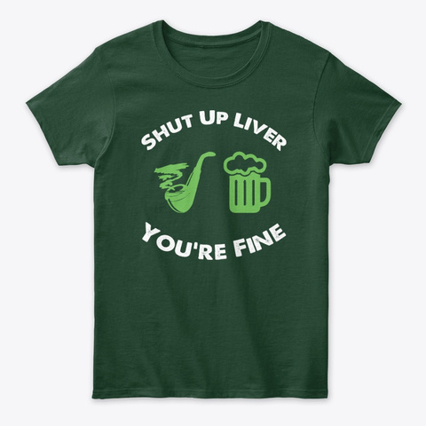 Drinking Shut Up Liver Youre Fine Unisex Tshirt