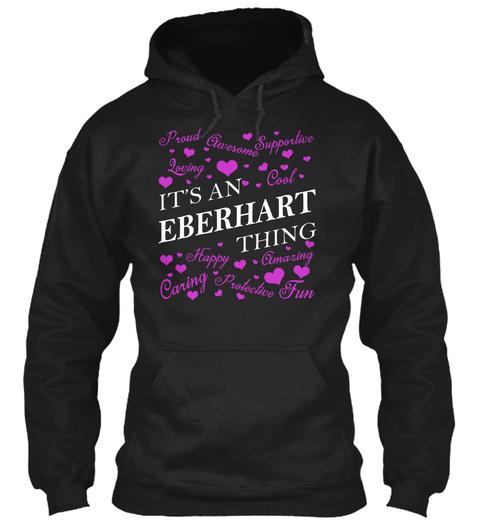 Its An Eberhart Thing Black T-Shirt Front