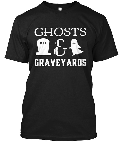 Ghosts And Graveyards Tee Black T-Shirt Front