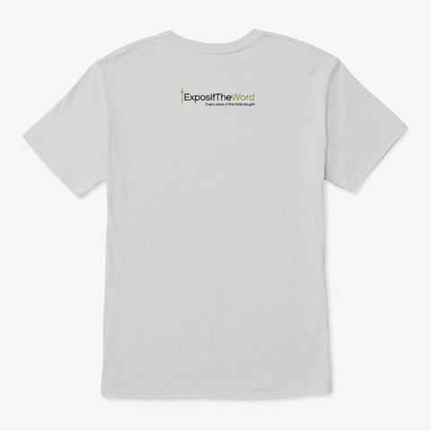 Exposit The Word  Brand New Design Light Steel T-Shirt Back