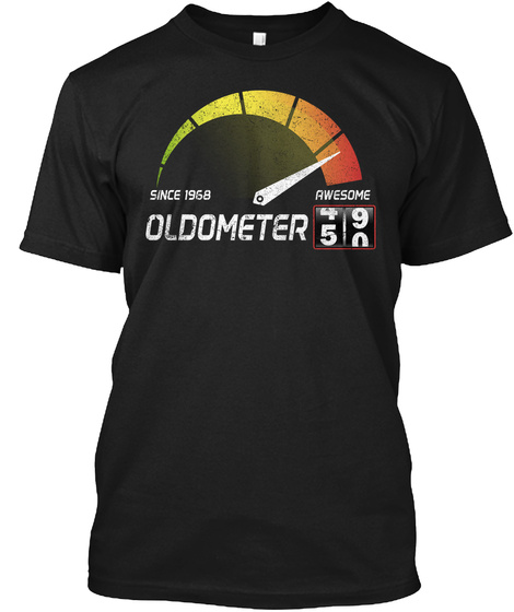Since 1968 Awesome Oldometer 4590 Black T-Shirt Front