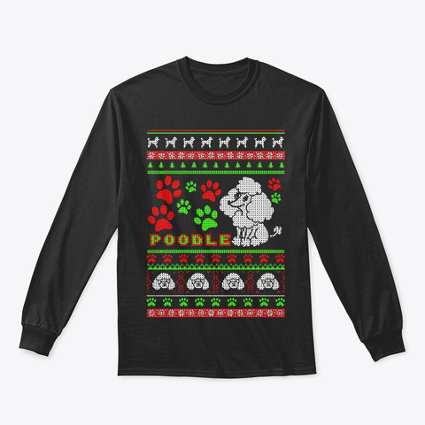 Poodle Ugly Christmas Sweater T Shirt Black T-Shirt Front