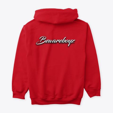 Bewareboyz Hoodie Red T-Shirt Back