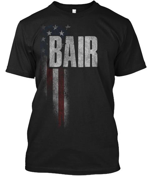 Bair Family American Flag Black T-Shirt Front