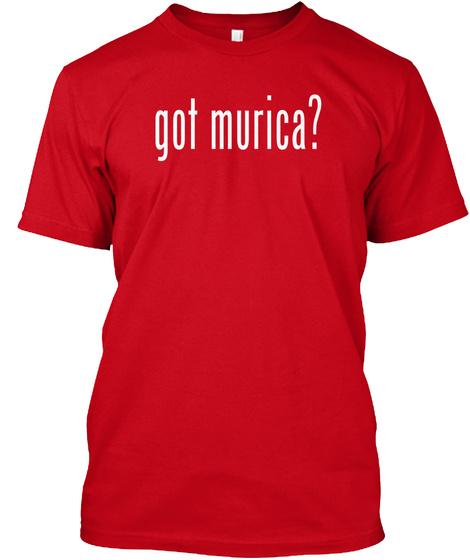 Got Murica? Red T-Shirt Front