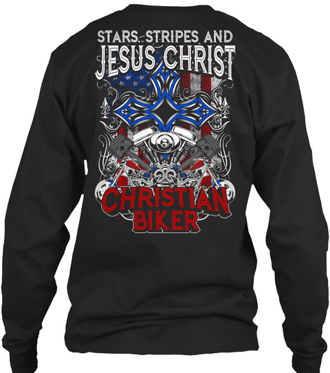 Stars Stripes And Jesus Christ Christian Biker Black T-Shirt Back