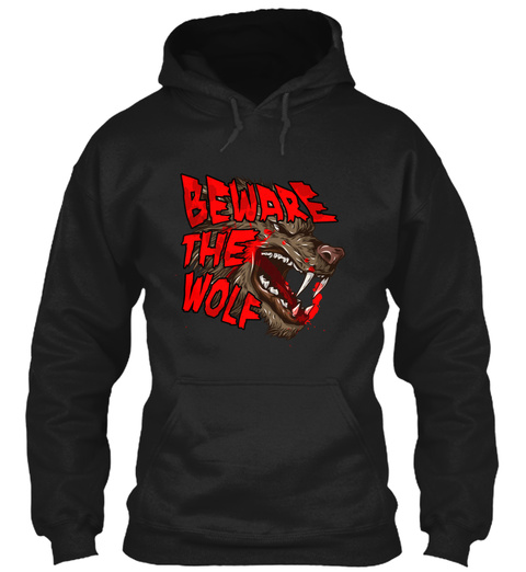 Beware The Wolf  Black T-Shirt Front