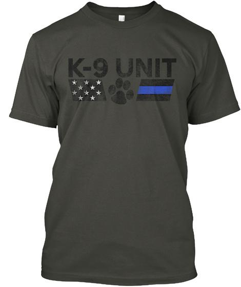 K 9 Unit Smoke Gray T-Shirt Front