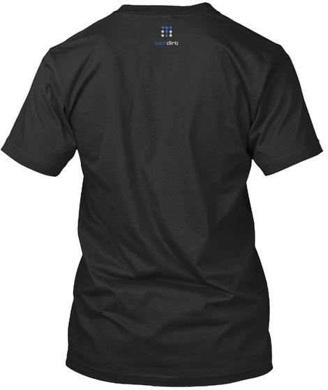 Dirt Black T-Shirt Back