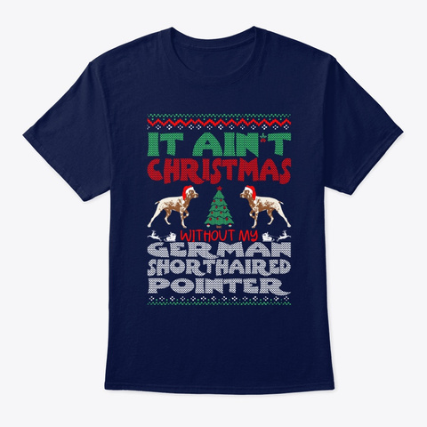 Christmas Shorthaired Pointer Navy T-Shirt Front