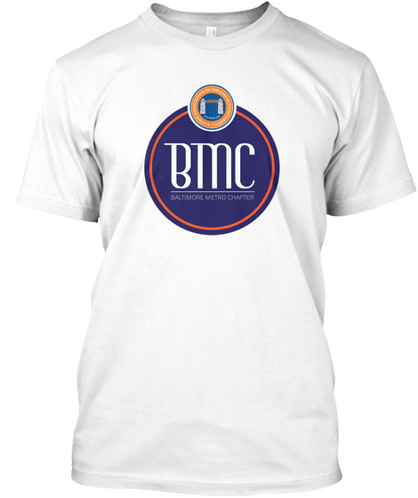 Mbc Baltimore Metro Chapter White T-Shirt Front