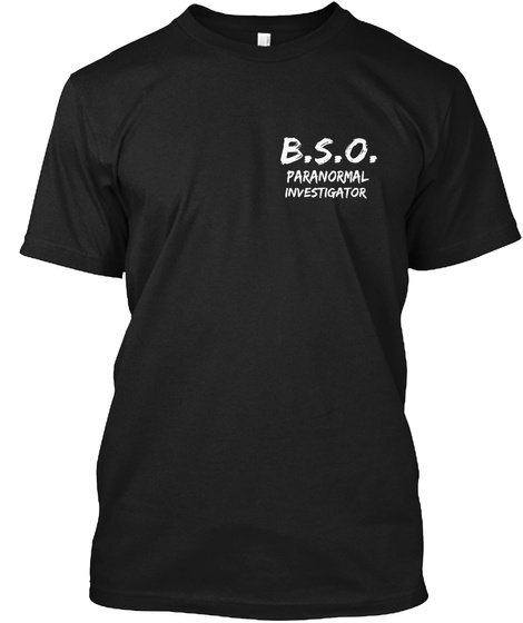 B.S.O. Paranormal Investigator Black T-Shirt Front