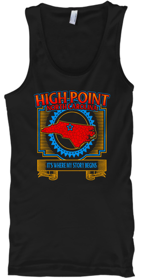 High Point Northcarolina It's Where My Story Begins Black T-Shirt Front