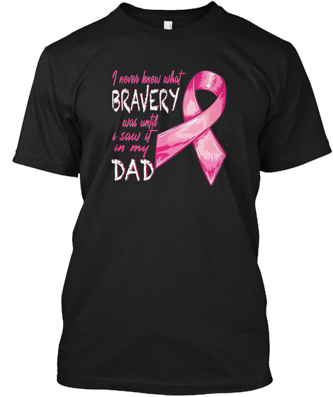 Dad Cancer   Tshirt Gift Black T-Shirt Front