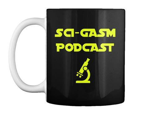 Sci Gasm Podcast Black T-Shirt Front