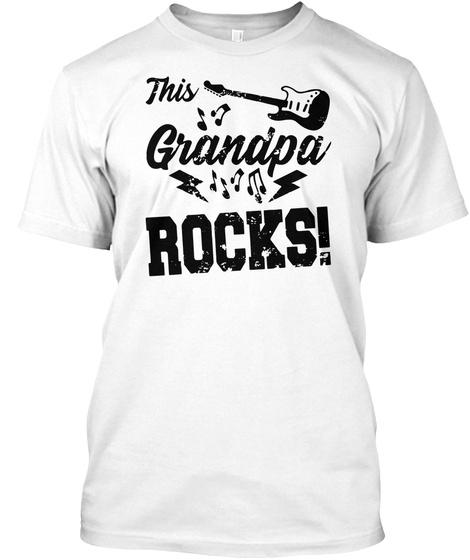 This Grandpa Rocks Guitar Rock N Roll T Shirt White T-Shirt Front